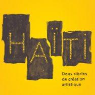 Haïti – Deux siècles de création artistique